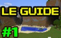 Guide pour bien débuter à Minecraft - Tutoriel FR : épisode 1