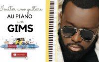 Imiter une guitare au piano avec GIMS - Piano tutoriel facile
