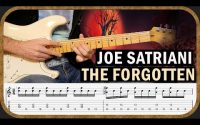 JOE SATRIANI - THE FORGOTTEN - COVER & TUTORIEL w/ Tabs