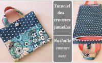 Le tutoriel des trousses jumelles / Nathalie couture easy /tutoriel couture