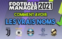 REMETTRE LES VRAIS NOMS DANS FOOTBALL MANAGER 2021 (JUVENTUS, BRESIl, ect) - Tutoriel Guide #FM21