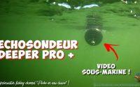 TUTORIEL ECHOSONDEUR DEEPER PRO+ (Vidéo sous-marine - Amiens)