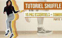 TUTORIEL SHUFFLE l 15 pas essentiels + Combo (Partie 1)