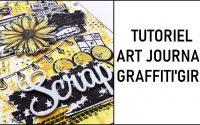 Tutoriel Art journal Graffiti'girl- par Carole