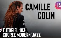 Tutoriel Danse 103   Chorégraphie « The half » Camille Colin