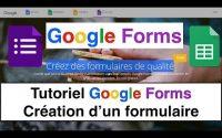 Tutoriel Google Forms Création d'un formulaire
