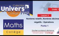 Univers Plus Maths 1AC - Leçon 3 - Nombres relatifs ,Nombres décimaux négatifs-Opérations partie 1