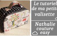 le tutoriel de la valisette /nathalie couture easy/ tutoriel couture
