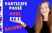 Accord du participe passé avec l'auxiliaire ETRE - Leçon de français - French lesson