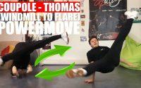 Apprendre à enchaîner Coupole - Thomas / Windmill to Flare TUTORIEL BREAKDANCE POWERMOVE