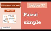Apprendre le Français - Conjugaison Leçon 07: Passé simple  أتعلم الفرنسية