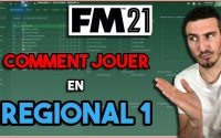 COMMENCER EN RÉGIONAL 1 EN FRANCE SUR FOOTBALL MANAGER 2021   - Tutoriel Guide #FM21