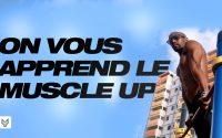 COMMENT FAIRE LE MUSCLE UP - TUTORIEL