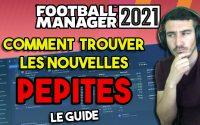 COMMENT TROUVER DES PÉPITES SUR FOOTBALL MANAGER 2021  - Tutoriel Guide #FM21
