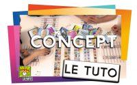 CONCEPT - Le Tutoriel