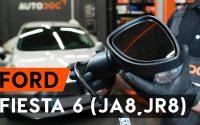 Comment remplacer rétroviseur exterieur sur FORD FIESTA JA8 [TUTORIEL AUTODOC]