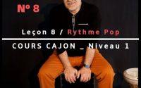 Cours CAJON débutant en 10 leçons : Leçon N°#8 : RYTHME POP + RA de 4
