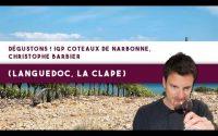 Dégustons ensemble ! Un 100% merlot du Languedoc (la Clape) (Leçon n°115)