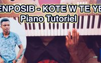 ENPOSIB - KOTE W TE YE (Piano Tutoriel, Accords + Solo) By Guto