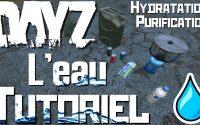 L'Eau sur DayZ 🥤 Tutoriel Hydratation, Comment Trouver à Boire ? Guide Pour Bien Débuter Xbox One FR