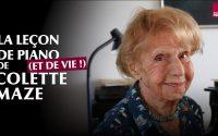 La leçon de piano (et de vie !) de Colette Maze