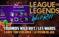 """[League of Legends Wild Rift] Tournois & Tutoriel """"Les Wards"""""""