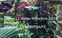 Leçon 11 : Mercredi 9 Décembre 2020, Travail et spiritualité