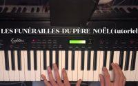 Les funérailles du père Noël - version piano ( tutoriel )