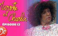 MAROTTE ET CHARLIE - La bonne leçon | Épisode 13 (dernier épisode)