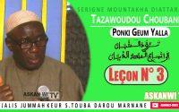 Ponki Geum Yalla : Cours Tazawoudou Choubane : Leçon N° 3 - Par Serigne Mountakha Diattara