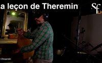 SFL - La leçon de Theremin #1