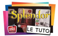 SPLENDOR - Le Tutoriel
