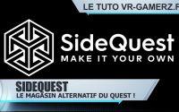 Sidequest Oculus quest tutoriel Français : La plateforme alternative de l'Oculus quest ! | Tuto FR