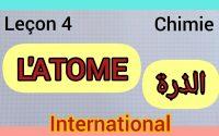 TC 📚 L'atome الذرة  leçon 4 de la chimie