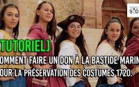 [TUTORIEL] Comment Faire un don à la Bastide Marin La Ciotat pour la préservation des costumes 1720.