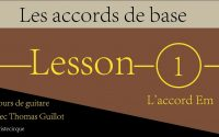 Tuto Guitare - Leçon N°1 Accord de Em - Thomas Guillot.