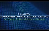 """Tutoriel EBPro N°2 - Fonction """"Chargement du projet par USB / Carte SD"""""""
