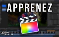 Tutoriel Final Cut Pro X :  Les Bases du Montage !