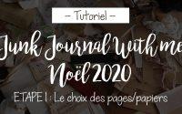 Tutoriel Junk Journal de Noël 2020 - Etape 1
