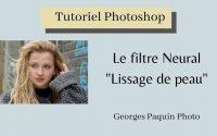 """Tutoriel Photoshop - Filtre Neural """"Lissage de peau"""""""