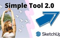 Tutoriel Simple Tool 2.0 pour Sketchup