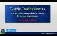 Tutoriel TradingView #1: Présentation de l'interface graphique