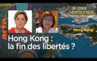 Une Leçon de géopolitique #18 - Hong Kong : la fin des libertés ? Le dessous des cartes    ARTE