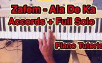 Zafem - Ala De Ka (Piano Cover, Tutoriel Accords + Solo) | @Zafem - ''Ala De Ka'' -  Cover with Tuto