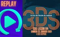 À ses dépens - Leçon EDS du 23 Janvier 2021- Le trio 3DS - Replay