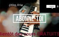 APPRENDRE à JOUER AU PIANO FACILEMENT (Cours gratuits bientôt) - King Kriss