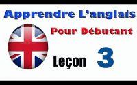 Apprendre anglais pour débutant, Leçon: 3