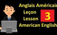 Apprenons l'anglais américain Leçon 3 | Let's Learn American English Lesson 3