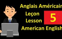 Apprenons l'anglais américain Leçon 5 | Let's Learn American English Lesson 5