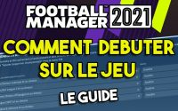 COMMENT BIEN DEBUTER SUR FOOTBALL MANAGER 2021 ? - Tutoriel Guide #FM21